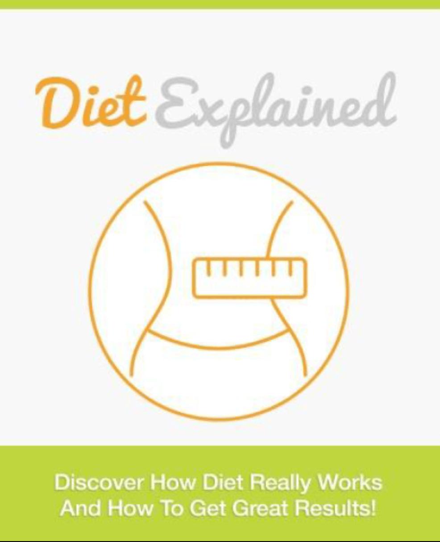 Diet Explained
