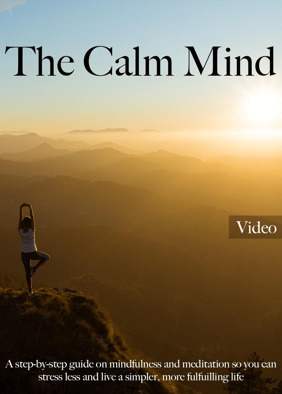 The Calm Mind Video Upgrade