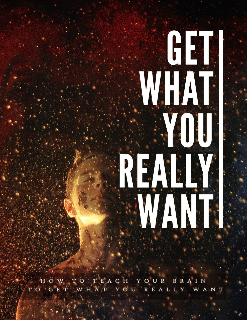 Get What You Really Want