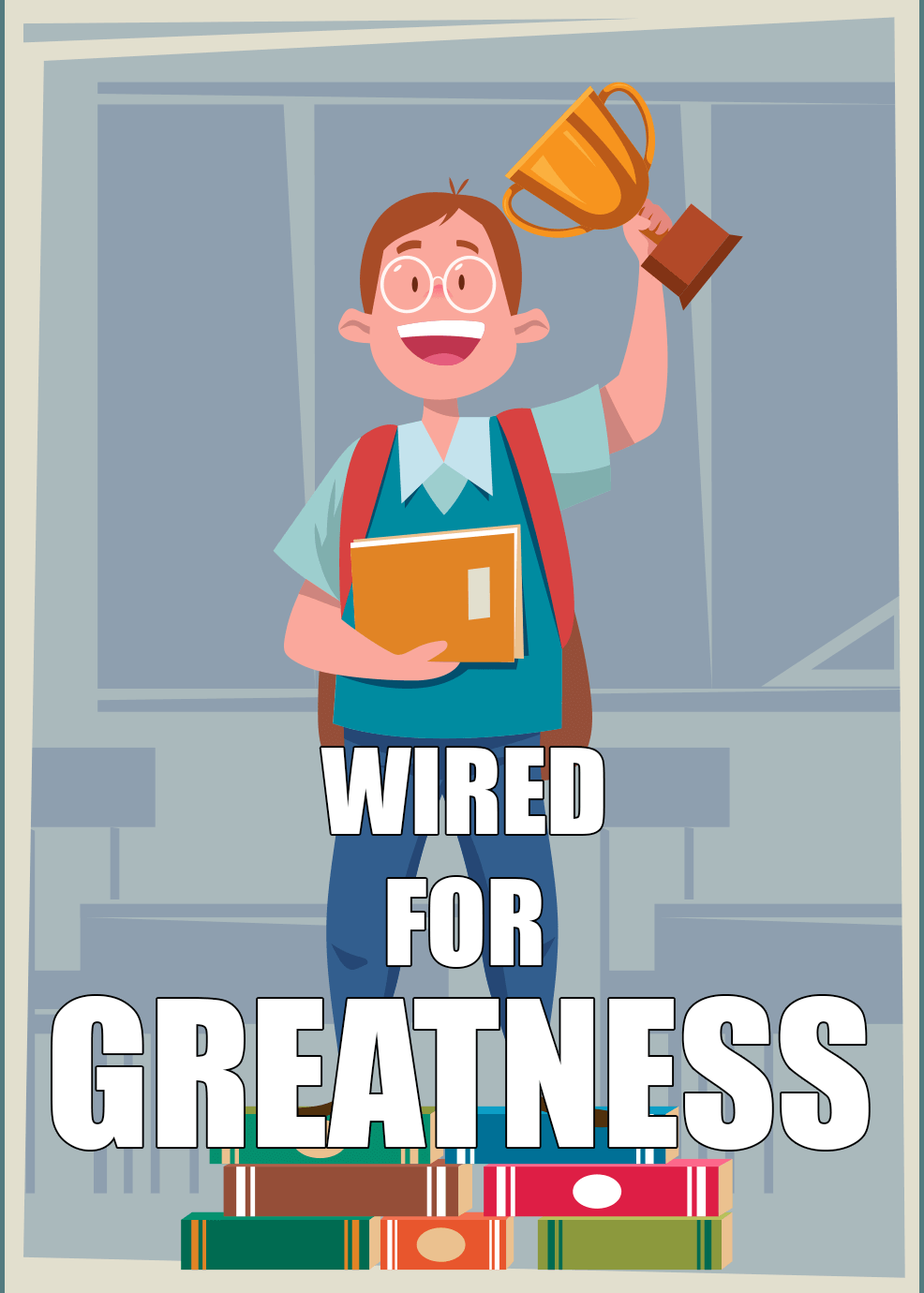 Wired For Greatness Video Upgrade