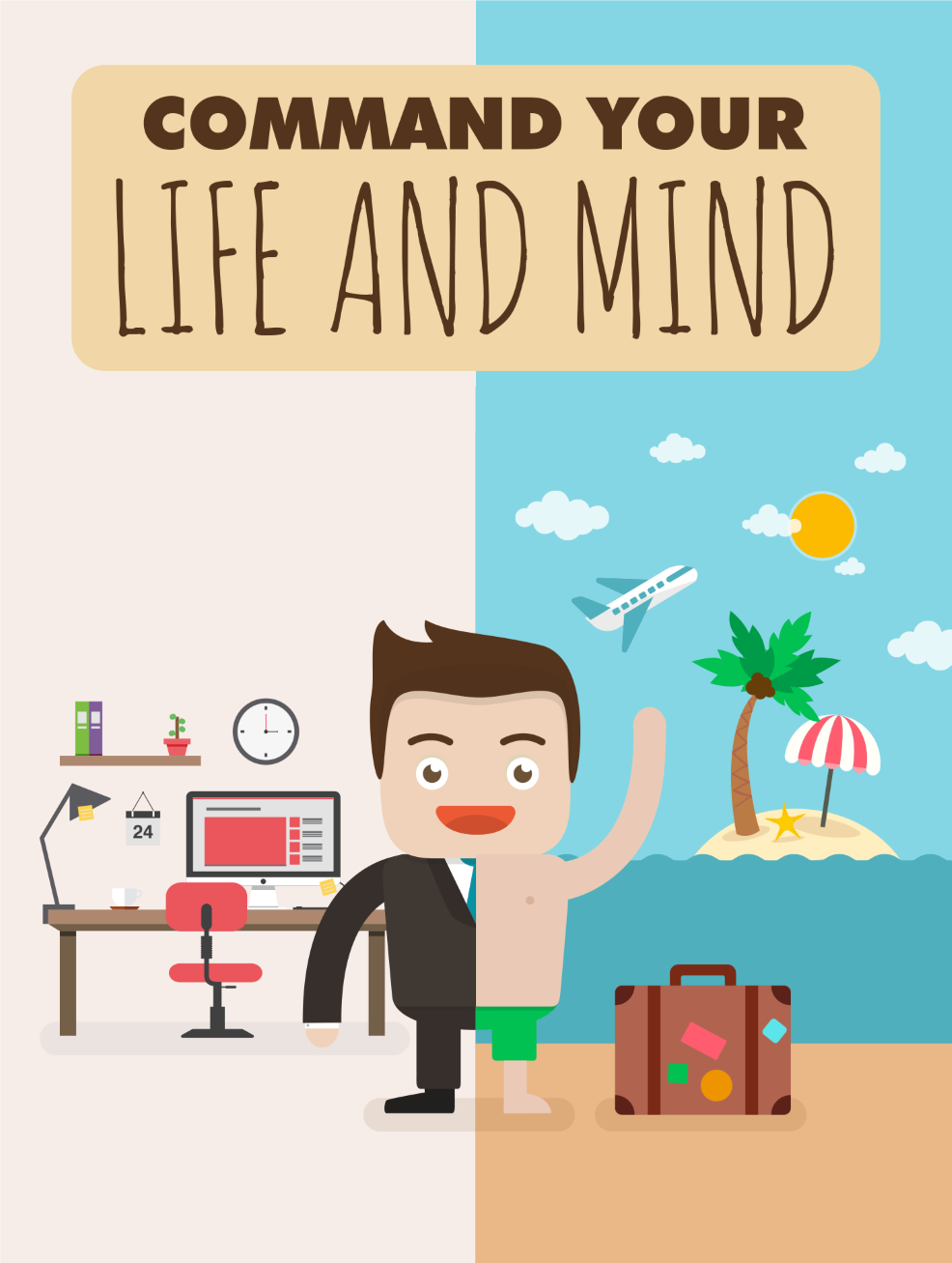 Command Your Life And Mind