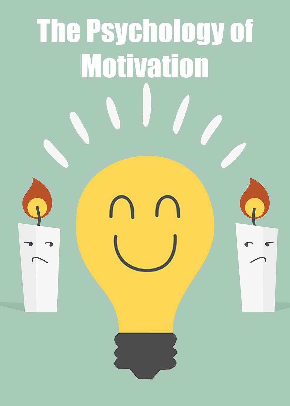 The Psychology Of Motivation Video Upgrade
